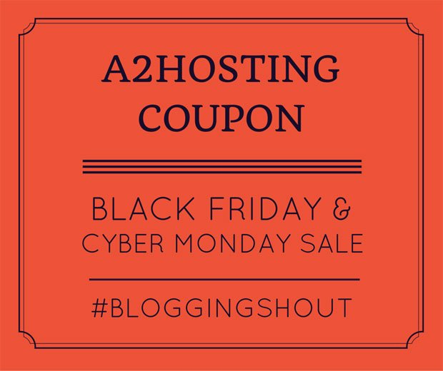 A2Hosting Coupon for Black Friday and Cyber Monday