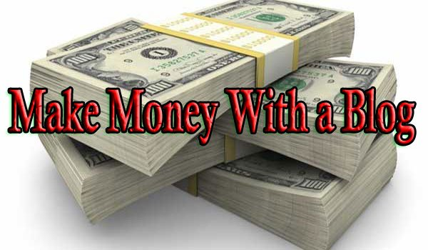 Effective Ways to Make Money with a Blog